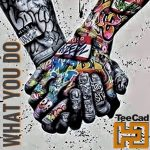 WHAT YOU DO - TEE CAD